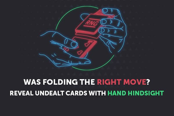 Reveal Undealt Cards with Hand Hindsight