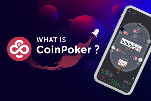 What is CoinPoker?